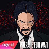 Prepare for War by NerdOut
