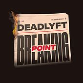 Breaking Point di Deadlyft