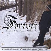 Forever de Pastor Johnny M. Harris  Jr.