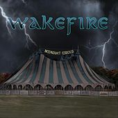Midnight Circus by Wakefire