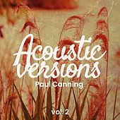 Acoustic Versions, Vol. 2 von Paul Canning