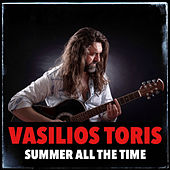 Summer All The Time (Acoustic) by Vasilios Toris