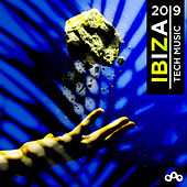 IBIZA Tech House 2019 by Various Artists