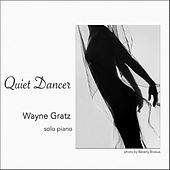 Quiet Dancer by Wayne Gratz