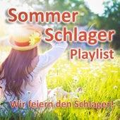 Sommer Schlager Playlist (Wir feiern den Schlager!) von Various Artists