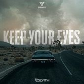 Keep Your Eyes by Cevith
