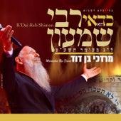 K'Dai Reb Shimon by Mordechai Ben David