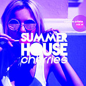 Summer House Cherries, Vol. 2 - EP by Various Artists
