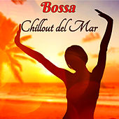 Bossa Chillout del Mar - Bossa Ibiza 2019 Lounge Music & Chill Out Music de Bossa Cafe en Ibiza