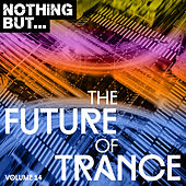 Nothing But... The Future of Trance, Vol. 14 - EP de Various Artists
