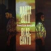 Tantos bailes (feat. Blas Cantó) de Marta Soto