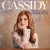 You Beat Me to Goodbye de Cassidy Janson