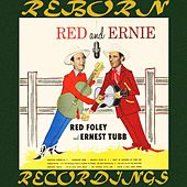 Red and Ernie (HD Remastered) by Red Foley