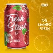 Fresh Start EP de OG Mambo Fresh
