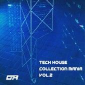 Tech House Collection Mania, Vol. 2 - EP de Various Artists