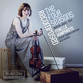 Vivaldi: The Four Seasons Recomposed by Max Richter by Fenella Humphreys