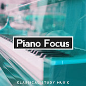 Piano Focus by Classical Study Music (1)