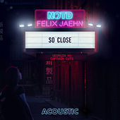 So Close (Acoustic) di NOTD