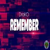Remember von Dra-Ko
