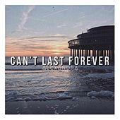 Can't Last Forever von Alexandra