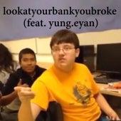 Lookatyourbankyoubroke de Kerm