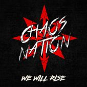 We Will Rise by Chaosnation
