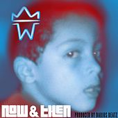 Now & Then by W