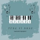 Từng Vì Nhau by Cao Son Nguyen