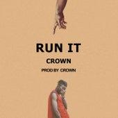 Run It (Freestyle) de Crown