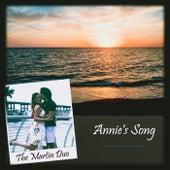 Annie's Song von The Martin Duo