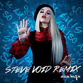 So Am I (Steve Void Remix) by Ava Max