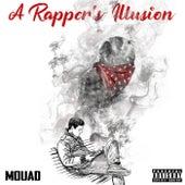 A Rapper's Illusion by Mouad