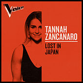 Lost In Japan (The Voice Australia 2019 Performance / Live) de Tannah Zancanaro