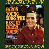 Faron Young Sings the Best of Faron Young (HD Remastered) de Faron Young