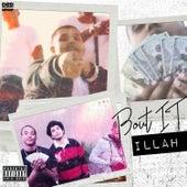 Bout It - Single von Illah