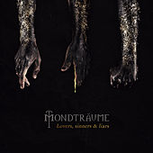 Lovers, Sinners & Liars (Deluxe Edition) by Mondträume