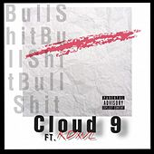 Bullshit (feat. KDXVL) de Cloud 9