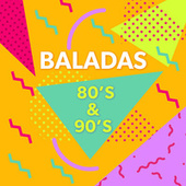 Baladas 80's 90's by Various Artists