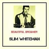 Beautiful Dreamer by Slim Whitman