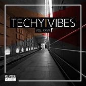 Techy Vibes, Vol. 28 by Various Artists