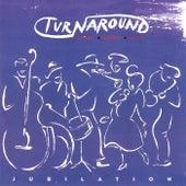 Turnaround: Jubilation by Albert Kollar