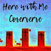 Here with Me de Coververve