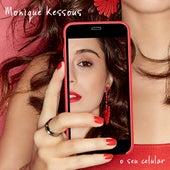 O Seu Celular de Monique Kessous