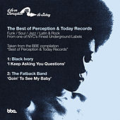 Best of Perception & Today Records Sampler: I Keep Asking You Questions B/W Goin to See My Baby by Various Artists