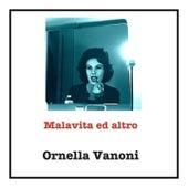 Malavita ed altro by Ornella Vanoni