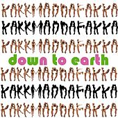 Down to Earth di Kakkmaddafakka