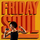 Friday Soul by Various Artists