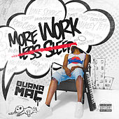 More Work Less Sleep de Burna Mac