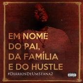 Em Nome do Pai da Família e do Hustle by Slash Stana