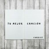 Tu Mejor Canción by Curricé
